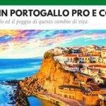 Vivere in Portogallo pro e contro
